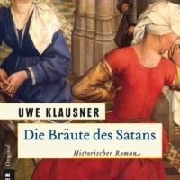 Die Bräute des Satans. Roman von Uwe Klausner