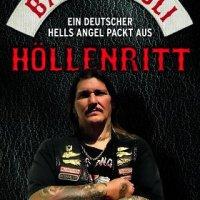 Höllenritt von Bad Boy Uli: Ein deutscher Hells Angel packt aus