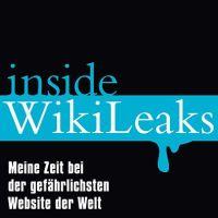 Daniel Domscheit-Berg, Tina Klopp: Inside WikiLeaks