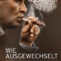 Wie ausgewechselt. Verblassende Erinnerungen an mein Leben von Rudi Assauer. TV-Auftritt, nach seiner Alzheimererkrankung
