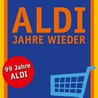 ALDI Jahre wieder von Josef Nyary. Ein augenzwinkernder Streifzug durch 99 Jahre Alltags- und ALDI-Geschichte ...