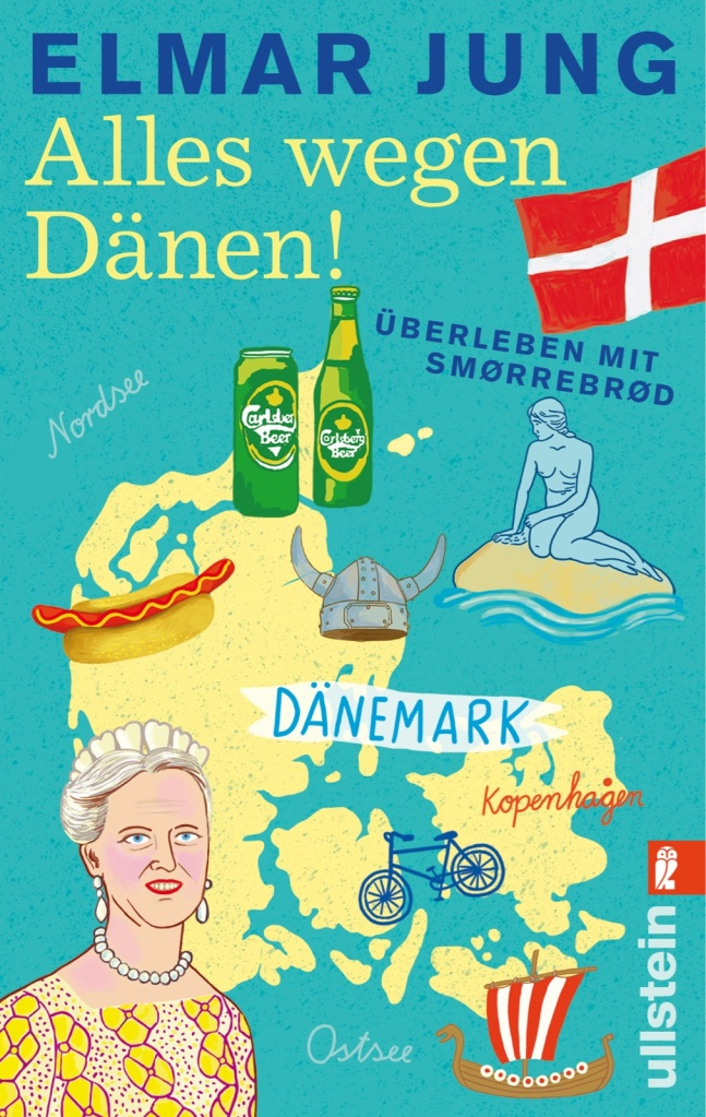 Alles wegen Dänen!: Überleben mit Smørrebrød von Elmar Jung. Es ist was los im Staate Dänemark!