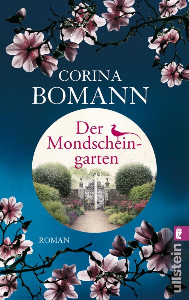 Der Mondscheingarten. Roman von Corina Bomann. Über 300.000 Leserinnen warten auf den neuen Roman von Bestsellerautorin Corinna Bomann ...