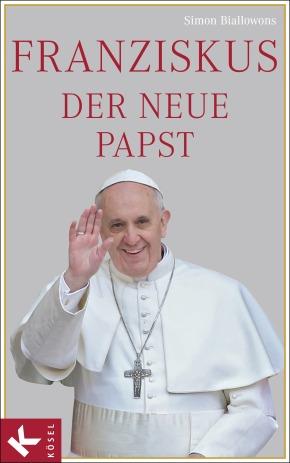Franziskus, der neue Papst von Simon Biallowons