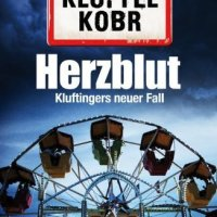 Herzblut: Kluftingers neuer Fall von Volker Klüpfel und Michael Kobr. Der neue Kluftinger kombiniert wie einst Sherlock Holmes – mit einer Brise bayerischen Humors