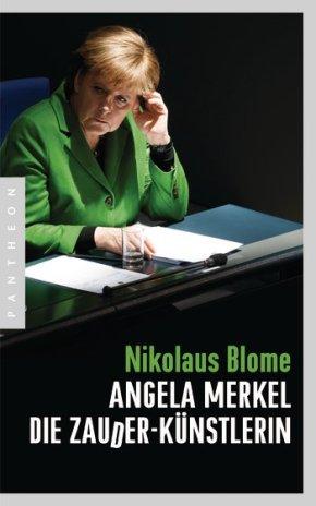 Angela Merkel – Die Zauder-Künstlerin