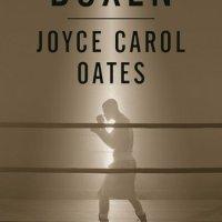Über Boxen von Joyce Carol Oates. Der Klassiker übers Boxen von einer der beliebtesten amerikanischen Autorinnen. Mike Tyson:  Außer Boxen ist alles so langweilig ...