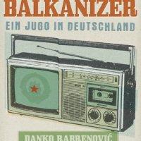 """Der Balkanizer von Danko Rabrenović. Ein Jugo in Deutschland. Pointiert und umwerfend komisch erzählt der Radiomoderator und Musiker Danko Rabrenovic – für seine Fans """"der Balkanizer"""" – seine Geschichte(n) als Migrant in Deutschland ..."""