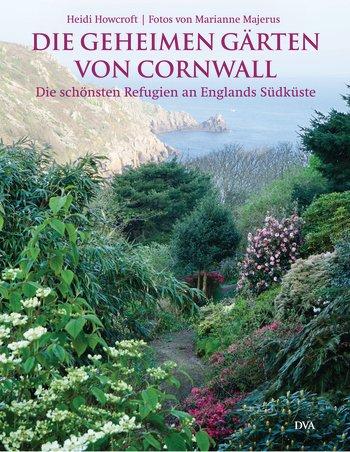 Die geheimen Gärten von Cornwall