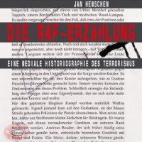 Ausstellung über die RAF in Stuttgart: RAF - Terror im Südwesten. Erste große historische Ausstellung zur RAF in Stuttgart. Literaturverzeichnis zum Baader-Meinhof- Komplex ...