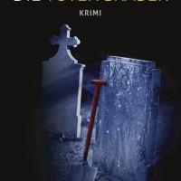 Die Totengräber: Krimi von Bernd Udo Schwenzfeier. Mörder und Kinderschänder werden aus Beweismangel freigesprochen – doch wenige Wochen später kommen sie unter mysteriösen Umständen ums Leben ...