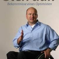 Steh auf!: Bekenntnisse eines Optimisten von Boris Grundl. Mentale Stärke bezwingt das Schicksal