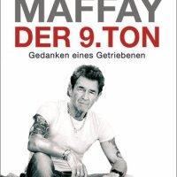 Peter Maffay: Der neunte Ton. Gedanken eines Getriebenen. Der 9. Ton. Peter Maffays Appell für eine kinder-freundlichere Gesellschaft ...