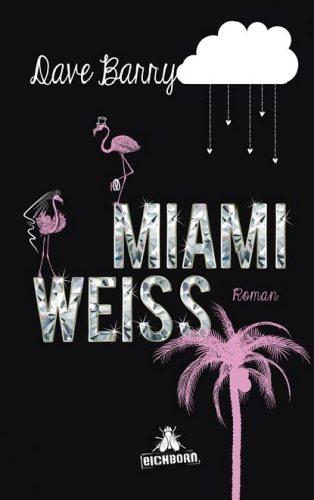 Miami Weiß