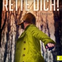 Rette dich! Thriller von Jamie Freveletti. Lauf, wenn du leben willst!