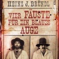 Rauchende Colts in Bayern? Die Cowboys Krappweis und Bründl berichten.  Wie der Wilde Westen nach Deutschland kam ...