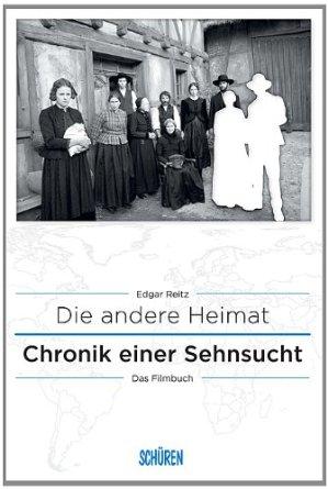 Chronik einer Sehnsucht - DIE ANDERE HEIMAT