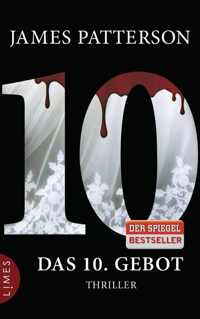Das 10. Gebot. Women's Murder Club. Thriller von James Patterson. Im Dunkeln lauert der Neid ...