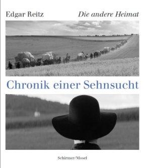 Die andere Heimat: Chronik einer Sehnsucht von Edgar Reitz