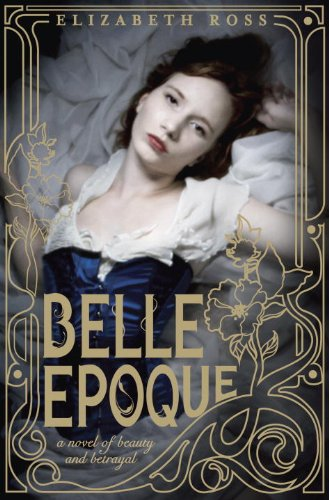 Belle Epoque von Elizabeth Ross