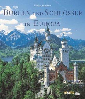 Burgen und Schlösser in Europa