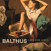 Balthus - Cats and Girls: In Zusammenarbeit mit dem Metropolitan Museum of Art. Junge Mädchen an der Schwelle zur Pubertät, traumwandelnd zwischen Unschuld und erotischen Phantasien, sind das große Thema, das Balthus zeit seines Lebens fast obsessiv beschäftigte ...