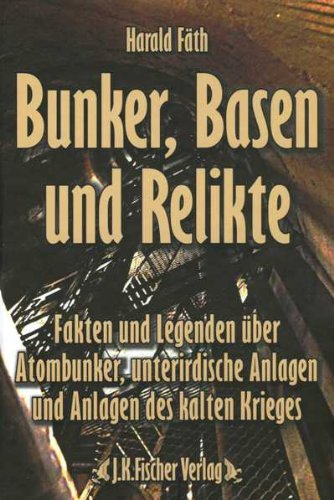 Bunker, Basen und Relikte