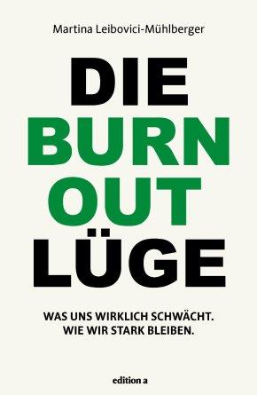 Die Burnout Lüge