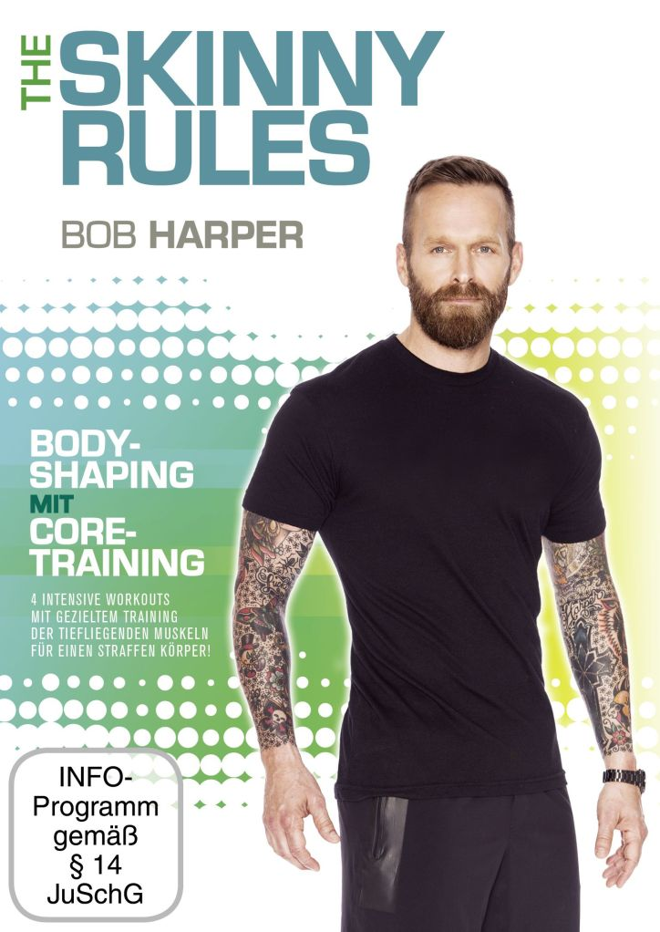Bob Harper The Skinny Rules – Bodyshaping mit Core-Training