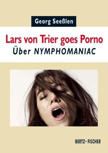 Lars von Trier goes Porno