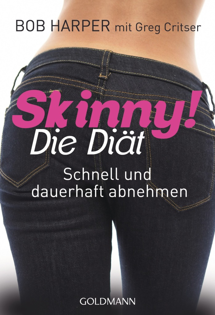 Skinny! Die Diät