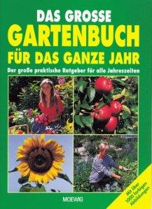 Das große Gartenbuch für das ganze Jahr