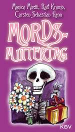 Mords-Muttertag