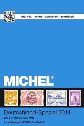 MICHEL-Deutschland-Spezial-Katalog 2014. Band 1 (1849 bis April 1945)
