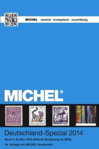 MICHEL-Deutschland-Spezial-Katalog 2014 (Bd. 2) ab Mai 1945
