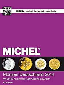 Michel-Münzenkatalog Deutschland 2014 mit EURO-Kursmünzen von Andorra bis Zypern: Schätze aus dem Portemonnaie, denn: Gut erhaltene Stücke sind sehr gesucht!