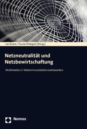 Netzneutralität und Netzbewirtschaftung