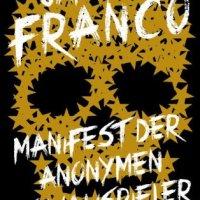 Manifest der Anonymen Schauspieler: Roman von James Franco. Mühsam ist es, aus einer Sucht wieder herauszufinden...