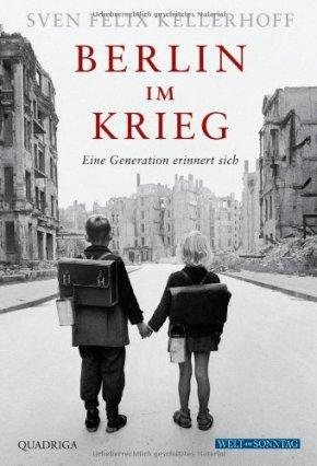 Berlin im Krieg