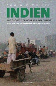 Indien. Die größte Demokratie der Welt?