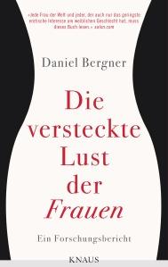 Die versteckte Lust der Frauen von Daniel Bergner