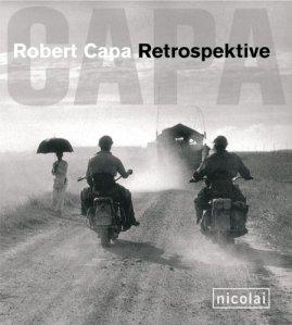 Robert Capa. Retrospektive